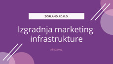 Construction of marketing infrastructure